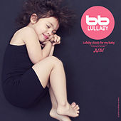 Lullaby Classic for My Baby Best by Lullaby