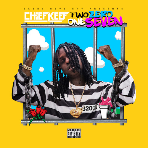 Play & Download Two Zero One Seven (Deluxe Edition) by Chief Keef | Napster