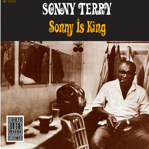 Play & Download Sonny Is King by Sonny Terry | Napster