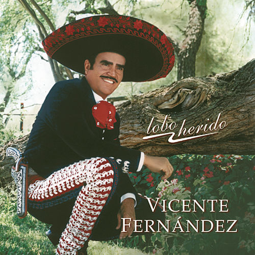 Play & Download Lobo Herido by Vicente Fernández | Napster