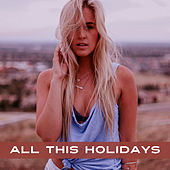 Play & Download All this Holidays - Music Sounds of Summer, Summer Adventure, Wonderful Memories, Great Fun at the Disco, Sand Between Your Fingers by Chill Out | Napster