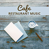 Play & Download Cafe Restaurant Music – Background Music for Restaurant, Dinner Time, Family Meeting, Coffee Drinking by Jazz Lounge | Napster