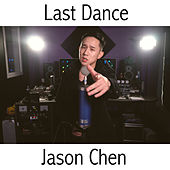 Play & Download Last Dance by Jason Chen | Napster