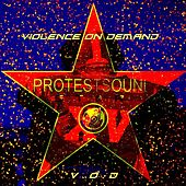 Violence on Demand by Protestsound