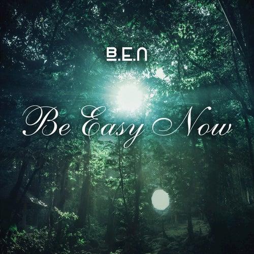 Be Easy Now - EP von Ben