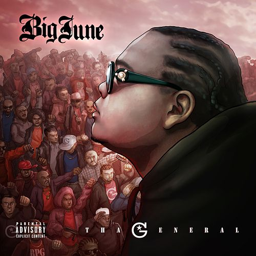 Tha General by Big June