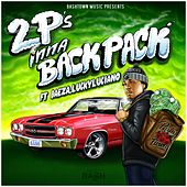 2 P's Inna Backpack - EP by Lucky Luciano