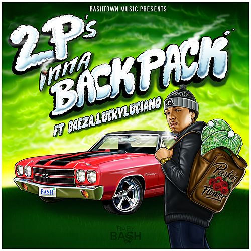 Play & Download 2 P's Inna Backpack - EP by Lucky Luciano | Napster