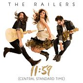 Play & Download 11:59 (Central Standard Time) by The Railers | Napster