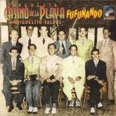 Fufuñando by Orquesta Casino De La Playa