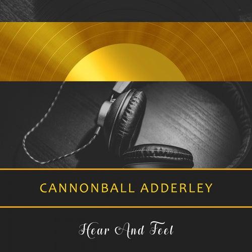 Hear And Feel von Cannonball Adderley