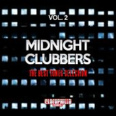 Play & Download Midnight Clubbers, Vol. 2 (The Best Tunes Selection) by Various Artists | Napster