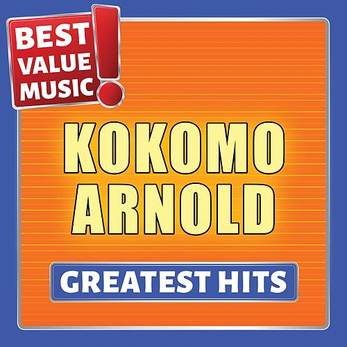 Kokomo Arnold - Greatest Hits (Best Value Music) von Kokomo Arnold