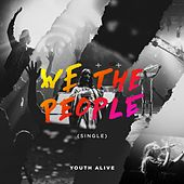 Play & Download We the People by Youth Alive | Napster