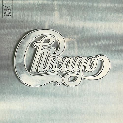 Chicago II (Steven Wilson Remix) by Chicago