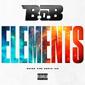 Play & Download Elements by B.o.B | Napster