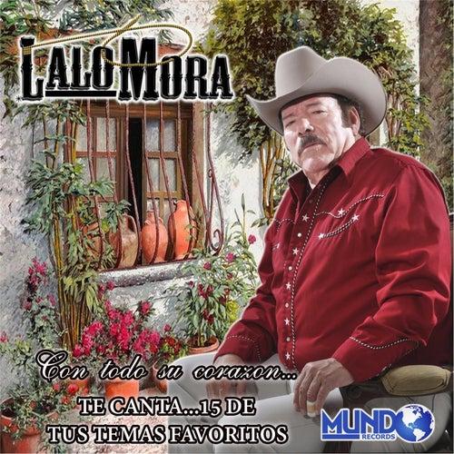 Play & Download 15 de Tus Temas Favoritos by Lalo Mora | Napster