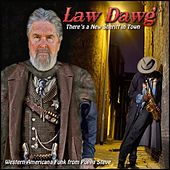 Law Dawg by Poppa Steve
