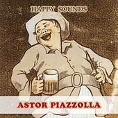 Happy Sounds de Astor Piazzolla