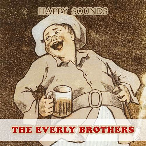 Happy Sounds by The Everly Brothers