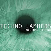 Play & Download Techno Jammers, Vol. 1 - Minimal Techno by Various Artists | Napster