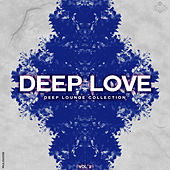 Play & Download Deep Love, Vol. 2 by Various Artists | Napster