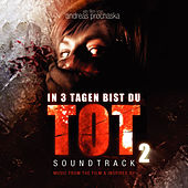 In 3 Tagen bist Du tot 2 (Soundtrack) by Various Artists