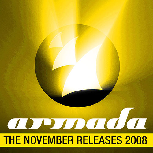 Play & Download Armada November Releases 2008 by Various Artists | Napster