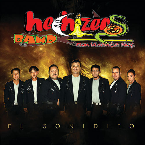 Play & Download El Sonidito by Hechizeros Band | Napster