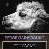 Follow Me von Serge Gainsbourg