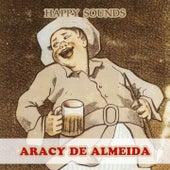 Happy Sounds von Aracy de Almeida