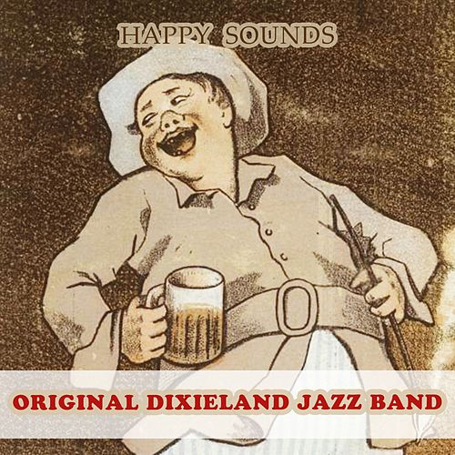 Happy Sounds by Original Dixieland Jazz Band