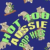 Play & Download Hot 100 Aussie Pop Hits by Various Artists | Napster