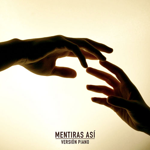 Play & Download Mentiras así (Piano) by Fase | Napster