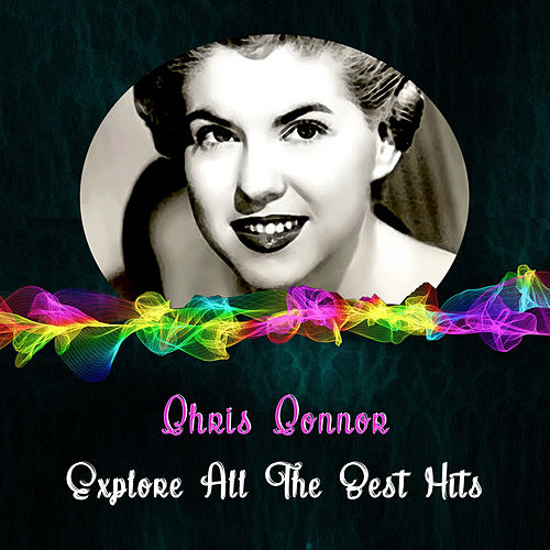 Explore All the Best Hits de Chris Connor