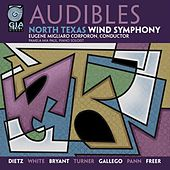 Play & Download Audibles by North Texas Wind Symphony | Napster