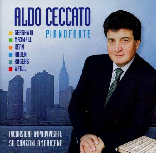 Incursioni Improvvisate su Canzoni Americane by Aldo Ceccato