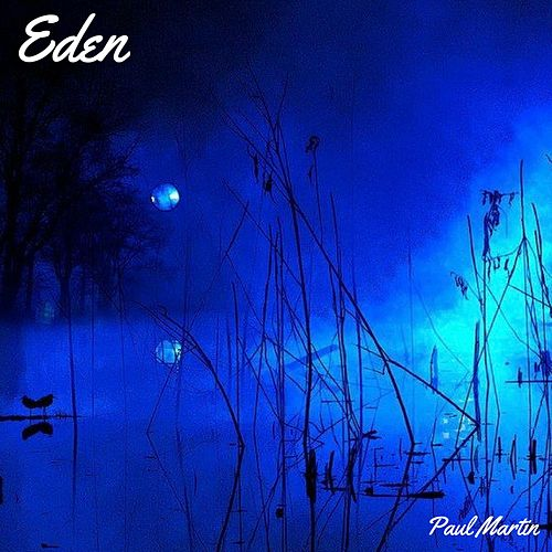 Play & Download Eden by Paul Martin | Napster