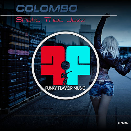 Play & Download Shake That Jazz by Colombo | Napster
