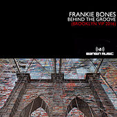 Play & Download Behind The Groove by Frankie Bones | Napster