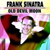 Old Devil Moon von Frank Sinatra