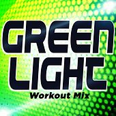 Greenlight (Workout Mix) by DJ Dmx