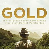 Gold: The Original Score Soundtrack by Daniel Pemberton