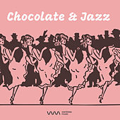 Chocolate & Jazz by Various Artists