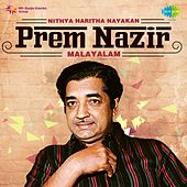 Play & Download Nithya Haritha Nayakan - Prem Nazir by Various Artists | Napster
