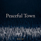 Play & Download Peaceful Town by Various Artists | Napster