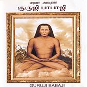 Play & Download Guruji Babaji by Various Artists | Napster