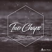 First Rain von Two Chaps