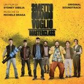 Smetto quando voglio - Masterclass (Colonna Sonora Originale) di Various Artists