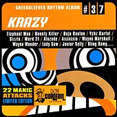 Play & Download Greensleeves Rhythm Album #37: Krazy by Various Artists | Napster
